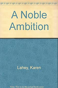 A Noble Ambition 0821741411 Book Cover