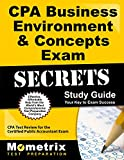 CPA Business Environment & Concepts Exam Secrets Study Guide: CPA Test Review for the Certified Public Accountant Exam (English Edition)
