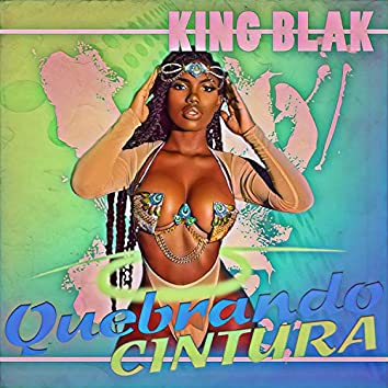 Quebrando Cintura (feat. El Maestro507)