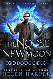 The Noose Of A New Moon (Wolfbrand Book 1)