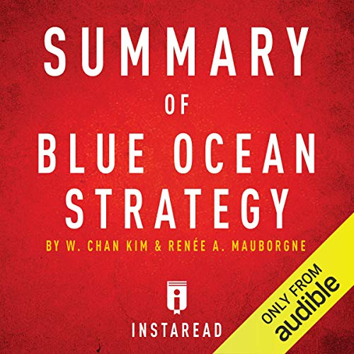 Summary of Blue Ocean Strategy by W. Chan Kim and Renée A. Mauborgne Titelbild
