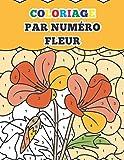 coloriage par numéro fleur: livre de coloriage fleurs__Livre de Coloriage Anti-Stress