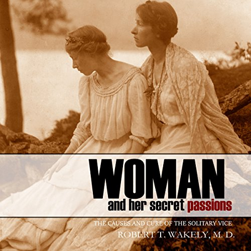 Woman and Her Secret Passions audiobook cover art