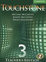 Touchstone Teacher's Edition 3 with Audio CD (Touchstones)