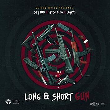 Long & Short Gun
