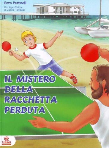 Il mistero della racchetta perduta - Ping-Pong