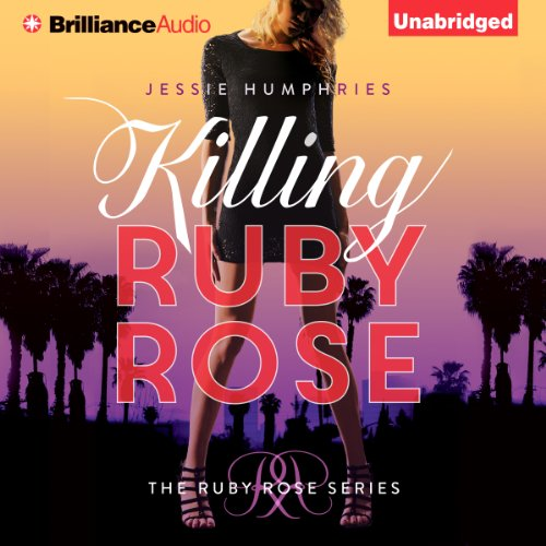 Killing Ruby Rose audiobook cover art