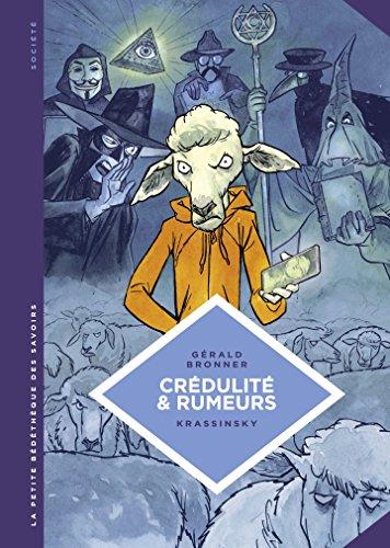 La petite Bédéthèque des Savoirs - tome 24 - Crédulité et rumeurs. Faire face aux théories du complot et aux fake news. (French Edition)