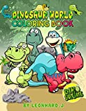 Dinosaur World Coloring Book: 100 pages - Great Coloring Book for Kids - Fun & Stimulate creativity