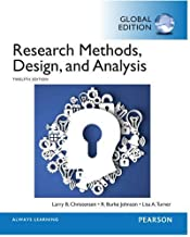 Research Methods, Design, and Analysis, Global Edition by R. Burke Johnson, Larry B. Christensen Lisa A. Turner (1905-07-05)