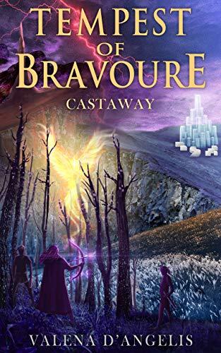 Tempest of Bravoure: Castaway by [Valena D'Angelis]