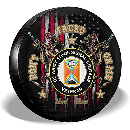 LYMT Don 't Tread on Me I' m US.S. 1104th Signal Brigade Veteran Spare Wheel afdekking voor Trailer RV SUV Truck