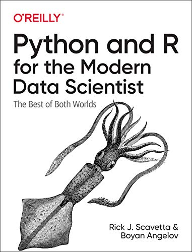 Python and R for the Modern Data Scientist: The Best of Both Worlds Front Cover