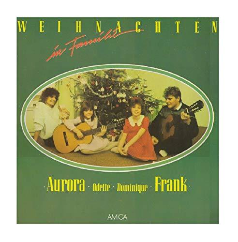 Aurora Lacasa · Odette Schöbel · Dominique Schöbel · Frank Schöbel - Weihnachten In Familie - AMIGA - 8 56 135