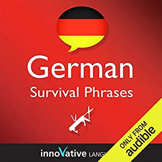 Learn German - Survival Phrases German, Volume 1: Lessons 1-30     Absolute Beginner German #1              By:                                                                                                                                 Innovative Language Learning                               Narrated by:                                                                                                                                 GermanPod101.com                      Length: 3 hrs and 11 mins     23 ratings     Overall 3.7