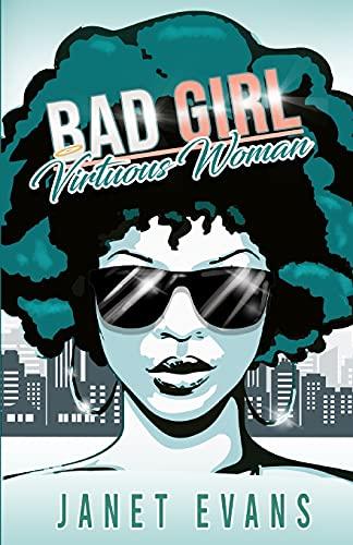 Bad Girl Virtuous Woman
