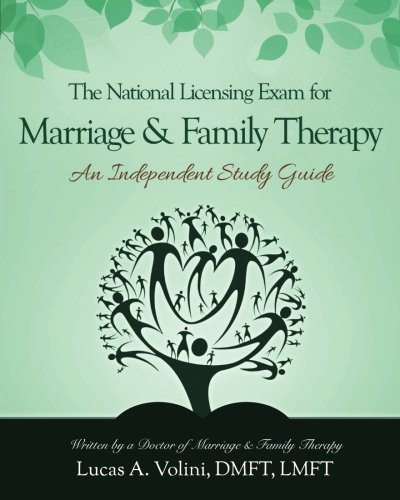 Compare Textbook Prices for The National Licensing Exam for Marriage and Family Therapy: An Independent Study Guide 1 Edition ISBN 9780692537114 by Volini, Lucas A.