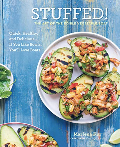 Stuffed!: The Art of the Edible Vegetable Boat