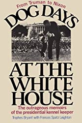 dog days at the White House book