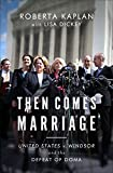 Image of Then Comes Marriage: United States V. Windsor and the Defeat of DOMA