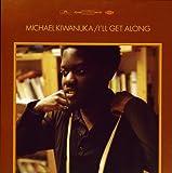 Michael Kiwanuka: I'll Get Along [Vinyl Single] (Vinyl)