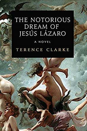 The Notorious Dream of Jesús Lázaro