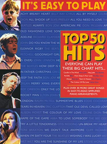 It\'s Easy To Play Top 50 Hits - Volume 1. Partitions pour Piano, Chant et Guitare(Symboles d\'Accords)