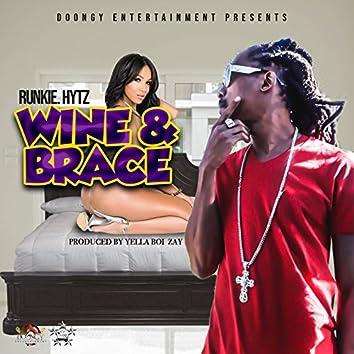 Wine & Brace