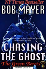 Chasing the Ghost (The Green Berets Book 7)