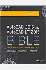 AutoCAD 2015 and AutoCAD LT 2015 Bible Kindle Edition