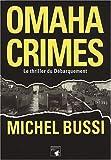 Omaha Crimes - Le polar du débarquement en Normandie