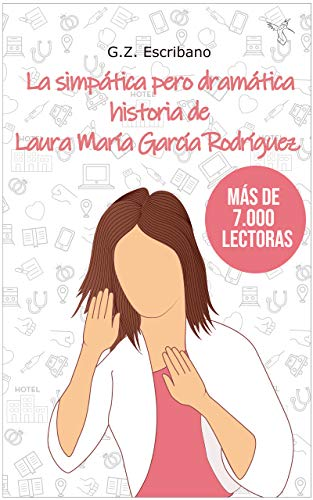 La simpática pero dramática historia de Laura María García ...