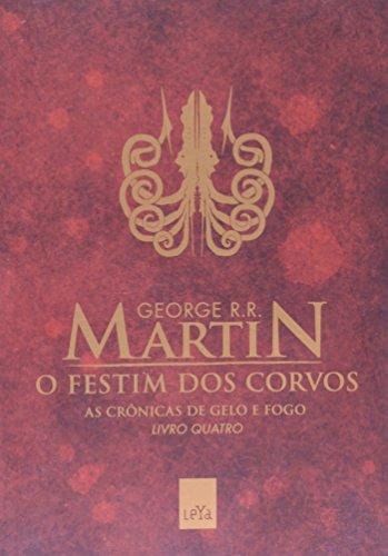 O Festim Dos Corvos - Volume 4
