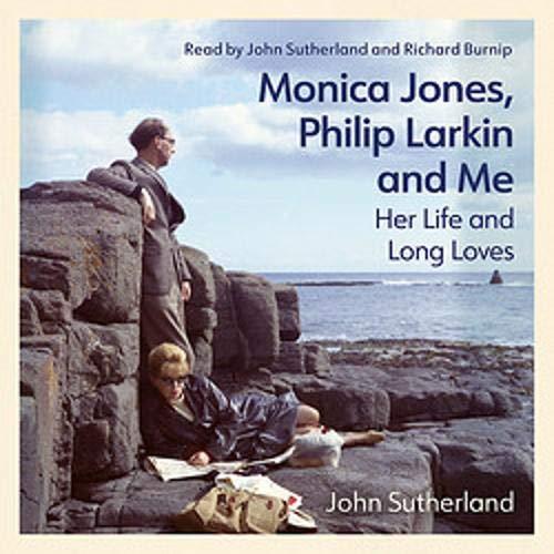 Monica Jones, Philip Larkin and Me cover art