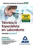 Técnicos Especialistas en Laboratorio del Servicio Andaluz de Salud. Temario específico: Técnico/a Especialista en Laboratorio del Servicio Andaluz de Salud. Temario específico volumen 1