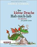 Der kleine Drache Hab-mich-lieb: Mit Illustrationen von Thomas Plassmann