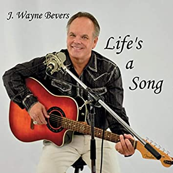 Life's a Song