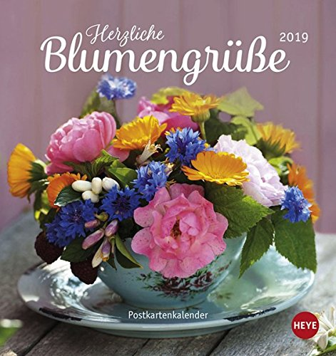 Herzliche Blumengrüße Postkartenkalender - Kalender 2019