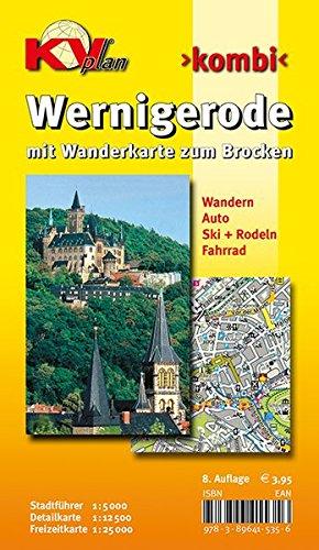 Wernigerode: 1:15.00 Stadtplan mit Wanderkarte zum Brocken 1:25.000, Wintersportmöglichkeiten, Stadtführer 1:5.000, Radrouten: Stadtführer 1 : 5 000. ... Ski + Rodeln. Fahrrad (KVplan Harz-Region)