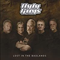 Lost In The Badlands by The Ugly Guys