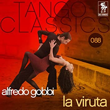 Tango Classics 088: La viruta
