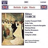 トーチ:ロンドン急行組曲/小さなワルツ/バーベキュー/他 《ブリティッシュ・ライト・ミュージック・シリーズ》