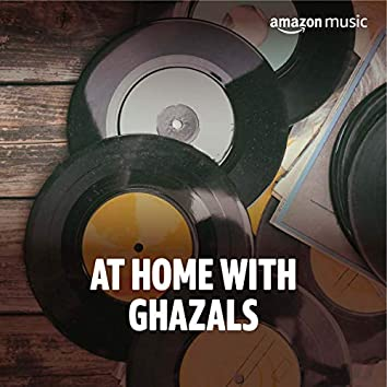 At home with Ghazals