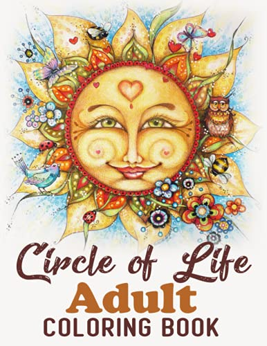 Circle of Life Adult Coloring Book: Lively Mandalas, Celtic and Nature Circles: 50 Hand-Drawn Adult Coloring Pages