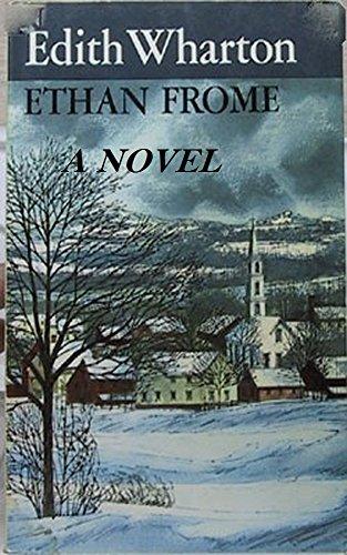 Ethan Frome 1911 A Novel By Edith Wharton Original Version Kindle Edition By Wharton Edith Literature Fiction Kindle Ebooks Amazon Com