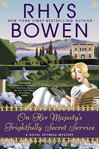 On Her Majesty's Frightfully Secret Service (A Royal Spyness Mystery Book 11)
