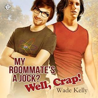 My Roommate's a Jock? Well, Crap! Titelbild