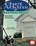 Chet Atkins Plays Back Home Hymns: Superb Guitar Renderings of Familiar Hymns