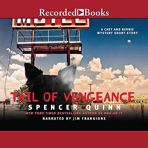 Tail of Vengeance Audiobook By Spencer Quinn cover art
