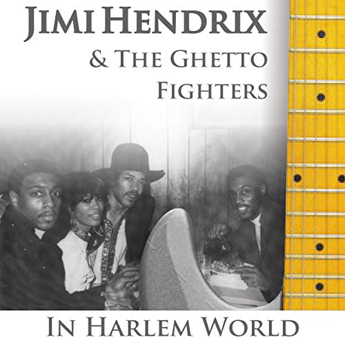 Jimi Hendrix & The Ghettofighters cover art